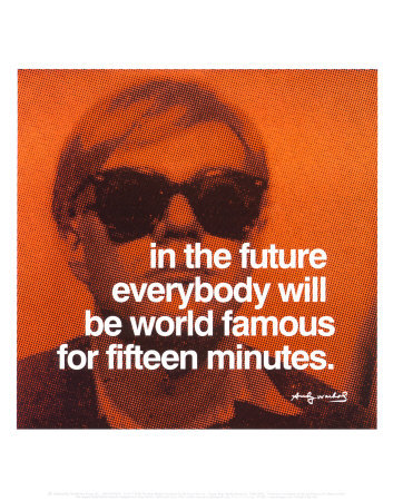 Andy Warhol - to be famous quote